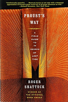 Proust's Way By Shattuck, Roger